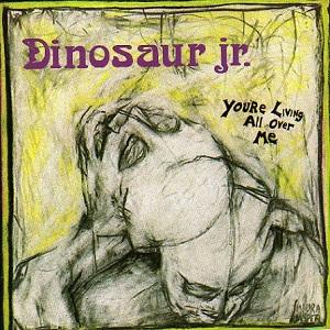 Dinosaur_Jr__You're_Living_All_Over_Me.jpg