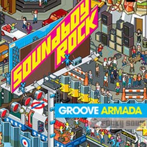 Groove_Armada-Soundboy_Rock.jpg